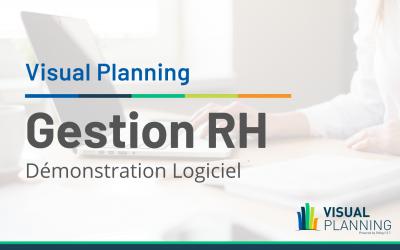 Optimisez la gestion de vos ressources humaines avec Visual Planning | Démonstration de Gestion RH
